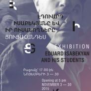 """«Էդուարդ Իսաբեկյանը և իր ուսանողները II» / """"Eduard Isabekyan and his students II""""   03.11.2015"""